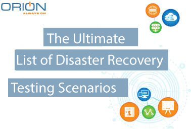 Ultimate List of Disaster Recovery Testing Scenarios