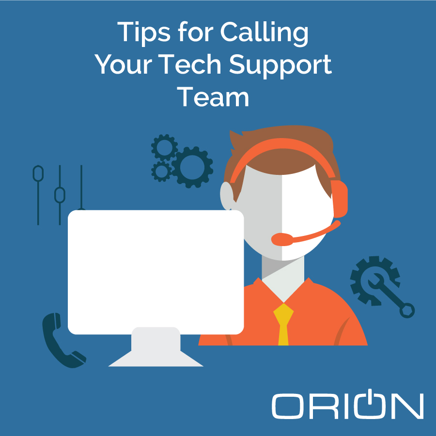 Tips for Calling Your Tech Support Team