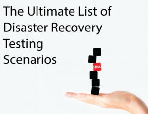 Ultimate_List_of_Disaster_recovery_Testing_Scenarios