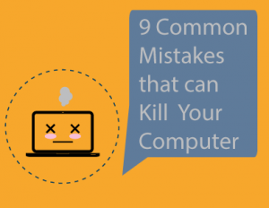 Common_Mistakes_That_Can_Ruin_your_Computer