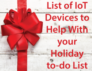 _IoT-Devices-for-your-Holiday-To-Do-List-