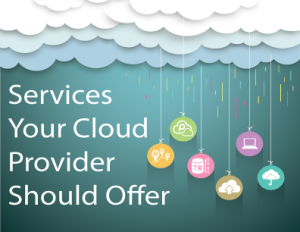 Services_Your_Cloud_Provider_Should_offer